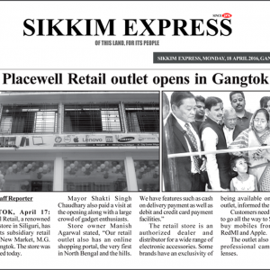 Placewell Retail outlet opens in Gangtok